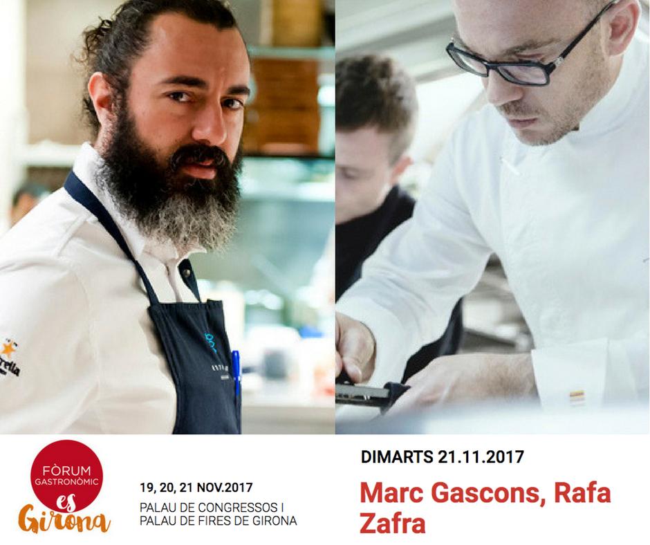 Marc Gascons. Rafa Zafra. forum gastronomic girona 2017